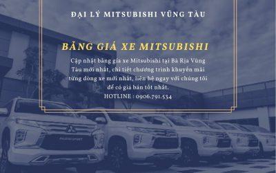 Đại Lý Mitsubishi Vũng Tàu - Bảng Giá Xe Mitsubishi Mới